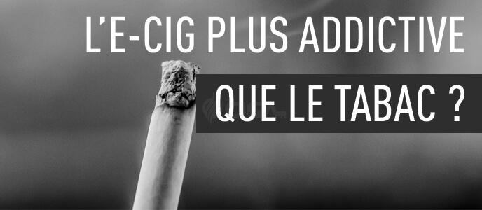 L'e-cig plus addictive que le tabac ? Big Tobacco a-t-il encore frappé ?