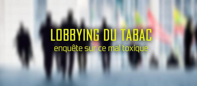 Lobbying du tabac : enquête sur ce mal toxique