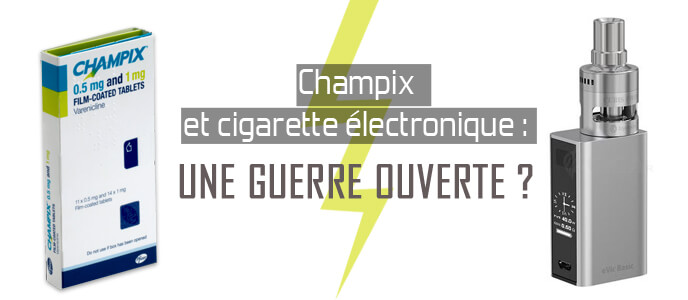 Champix et cigarette électronique : une guerre ouverte ?