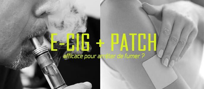 E-cig + patch : efficace pour arrêter de fumer ?
