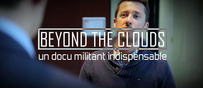 Beyond the clouds : un docu militant indispensable
