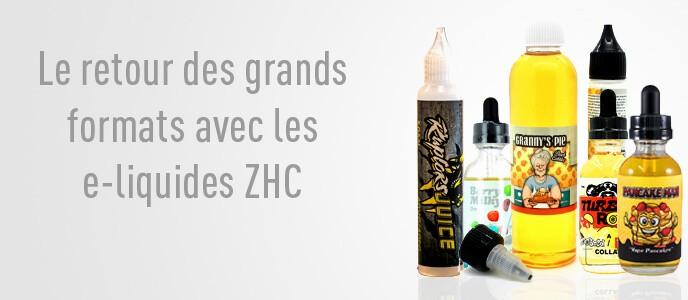 Le retour des grands formats avec les e-liquides ZHC