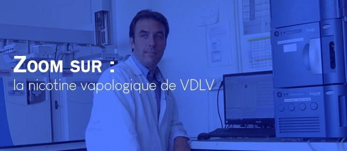 Zoom sur : la nicotine vapologique de VDLV